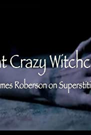 That Crazy Witchcraft: James Roberson on Superstition Poster