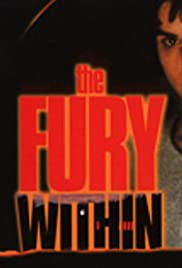 The Fury Within (1998) Poster - Movie Forum, Cast, Reviews