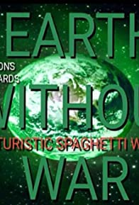 Primary photo for Earth Without War