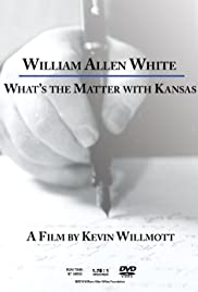 William Allen White: What's the Matter with Kansas Poster