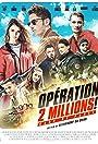 Opération: 2 Millions! (Casa de Papel)