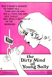 The Dirty Mind of Young Sally (1973) Poster - Movie Forum, Cast, Reviews