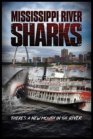 Movie Mississippi River Sharks (2017)