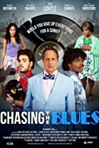 Chasing the Blues (2017) Poster