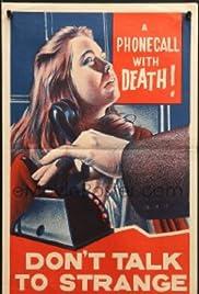 Don't Talk to Strange Men(1962) Poster - Movie Forum, Cast, Reviews