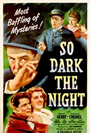 So Dark the Night (1946) Poster - Movie Forum, Cast, Reviews