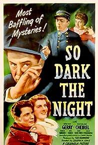 Primary photo for So Dark the Night