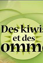 Des kiwis et des hommes