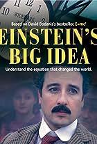 Einstein's Big Idea