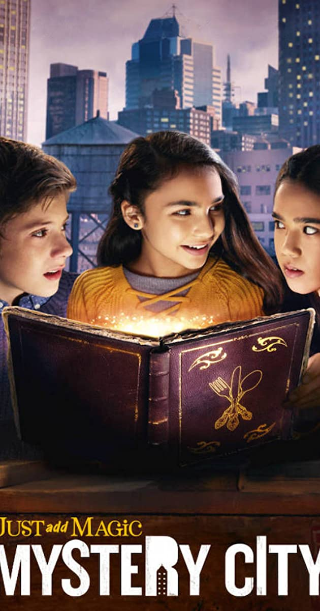 Download Just Add Magic: Mystery City or watch streaming online complete episodes of  Season1 in HD 720p 1080p using torrent