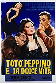 Totò, Peppino e... la dolce vita (1961) Poster - Movie Forum, Cast, Reviews