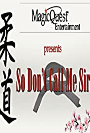 Don't Call Me Sir! Poster