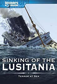 Sinking of the Lusitania: Terror at Sea Poster