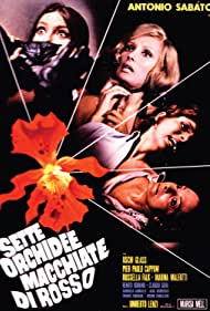 Sette orchidee macchiate di rosso (1972) Poster - Movie Forum, Cast, Reviews