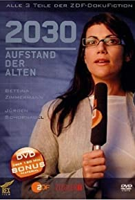 Primary photo for 2030 - Aufstand der Alten