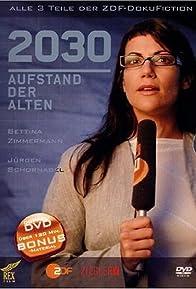 Primary photo for 2030 - Aufstand der Alten