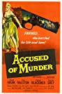 Accused of Murder (1956) Poster