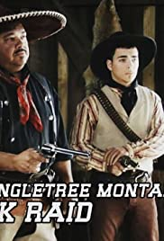Tales of the Wild West: The Singletree Montana Bank Raid Poster