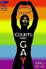 Courts mais Gay: Tome 2 (2001) Poster - Movie Forum, Cast, Reviews