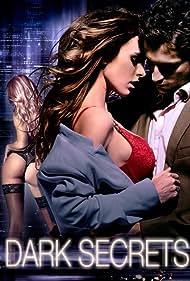 Dark Secrets (2012) Poster - Movie Forum, Cast, Reviews