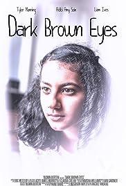Dark Brown Eyes Poster