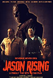 Jason Rising: A Friday the 13th Fanfilm Poster