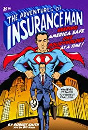 The Adventures of Insuranceman Poster