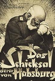 Das Schicksal derer von Habsburg Poster
