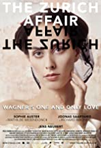 The Zurich Affair - Wagner's One and Only Love