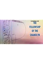 The Fellowship Of The Shamolyn