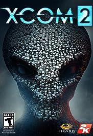 XCom 2(2016) Poster - Movie Forum, Cast, Reviews