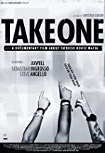 Take One: A Documentary Film About Swedish House Mafia