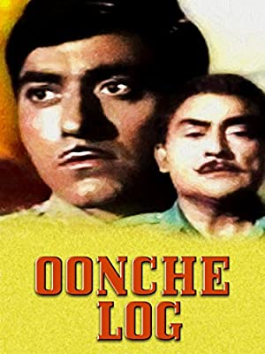 Oonche Log movie, song and  lyrics