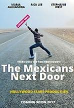 The Mexicans Next Door
