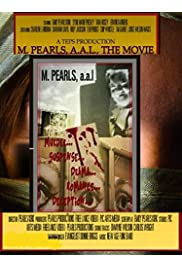 M. Pearls, A.A.L. The Movie