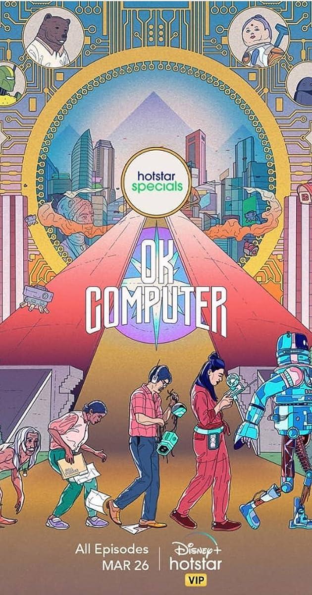 OK Computer (TV Series 2021– ) - Release Info - IMDb