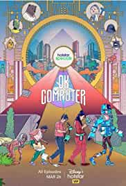 OK Computer - Season 1 HDRip Hindi Web Series Watch Online Free