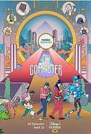 OK Computer - Season 1 HDRip Hindi Full Movie Watch Online Free
