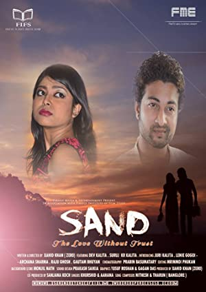 Sand - The Love Without Trust movie, song and  lyrics
