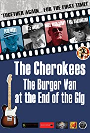 The Cherokees: The Burger Van at the End of the Gig Poster