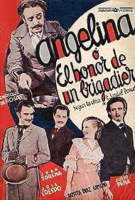 José Crespo, Enrique de Rosas, Rosita Díaz Gimeno, and Julio Peña in Angelina o el honor de un brigadier (1935)