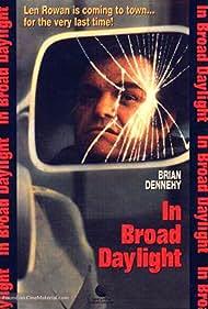 Brian Dennehy in In Broad Daylight (1991)
