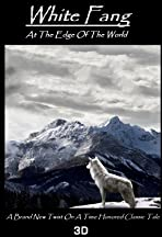White Fang: At the Edge of the World