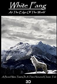 Primary photo for White Fang: At the Edge of the World