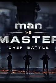 Man vs. Master: Chef Battle Poster