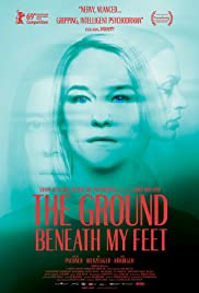 The Ground Beneath My Feet Poster