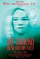 The Ground Beneath My Feet (2019) Poster