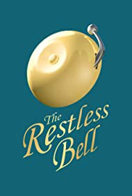 The Restless Bell (2012)
