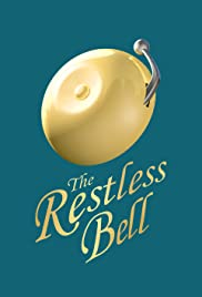The Restless Bell Poster