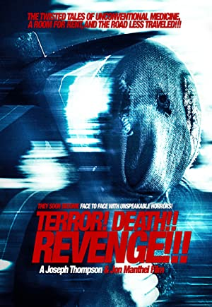 Terror! Death! Revenge!